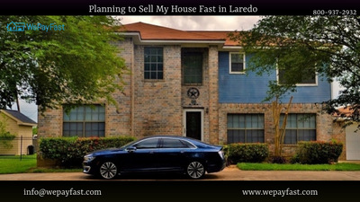 Planning to Sell My House Fast in Laredo